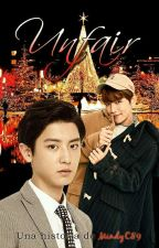 UNFAIR (ChanBaek) by MindyC89