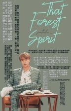 That Forest Spirit + Jin♐ by horologiumjeon_