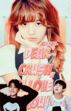 Dear Crush, I Love You » Jjk by jkdaddy-