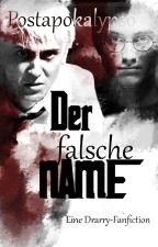 Der falsche Name -DRARRY- by Postapokalypso