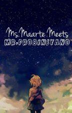 Ms. Maarte Meets Mr. Probinsyano [Revised] by xjamlessjeon