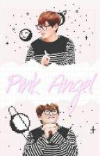 pink angel  by Taekook_20