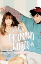 A Thousand Words by chorongdiary