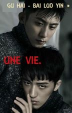 "Gu Hai - Bai Luo Yin -1- ""Une vie."" by deneb67"