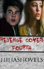 Revenge Comes Fourth | Book 4 by edgyella