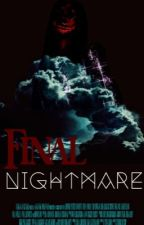 Final Nightmare by LaylaGawdyss