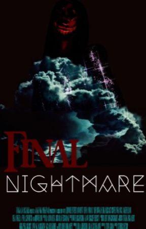 Final Nightmare by LaylaGawdyss