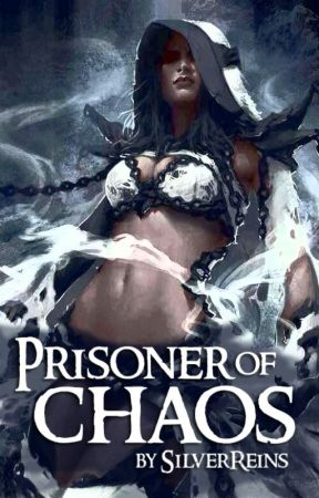 Prisoner of Chaos (Redemption Book #4) by SilverReins