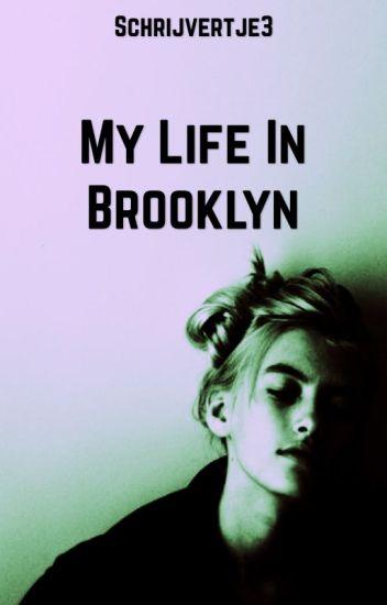My Life In Brooklyn