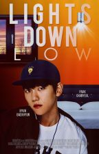 Lights Down Low ↔ Chanbaek by xEllieRay