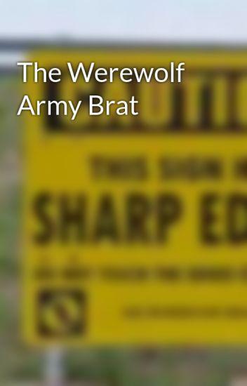 The Werewolf Army Brat