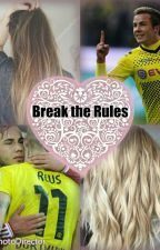 Break the Rules  (Mario Götze) by mina05011998