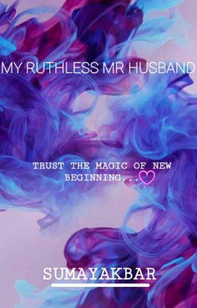 My Ruthless Mr Husband (Major Editing Going On ..) by rainlovie
