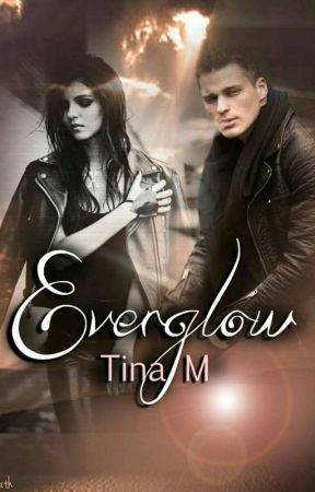 Everglow (seulement 10 premiers chapitres) by Tiinaa411