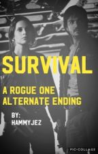 Survival (Rogue One Alternate Ending)  by HammyJez