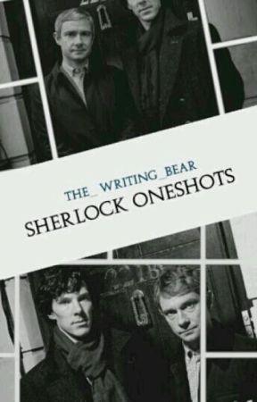 Sherlock X Reader One Shots by the_Writing_Bear