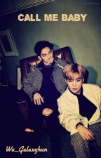 Call Me Baby |~Chenmin~Texting~| by Wu_Galaxy