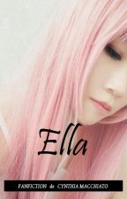 Ella [One Shot] by CynthiaMacchiato
