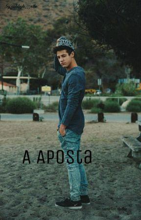 A Aposta by gabbyh___elle