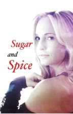 Sugar and Spice by HopeEG