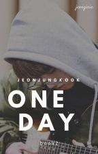 One Day || Jeon Jungkook (Book Two) by jeonginie