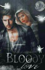 Bloody Love ( Vol. I,II,III,IV ) by GabrielaMutulescu