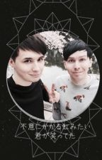 Heartbroken( A Dan And Phil Fanfic) by AwkwardBethany