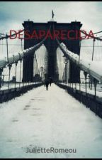 DESAPARECIDA by JulietteRomeou