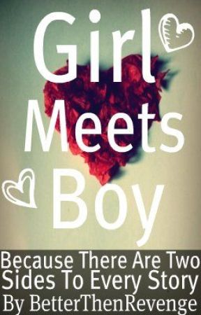 Girl Meets Boy (Wattpad contest) by BetterThenRevenge