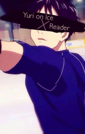 Yuri On Ice X Reader