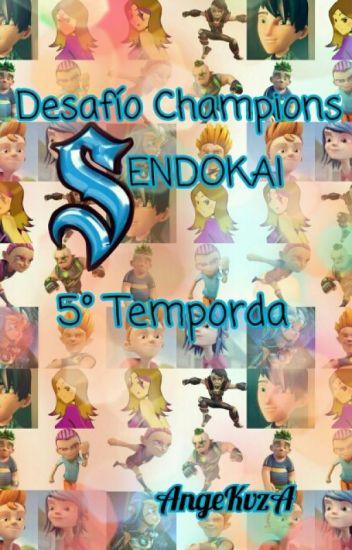 Desafío Champions Sendokai 5° Temporada