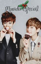 Mirada especial {ChanBaek/BaekYeol} by Emiita13