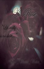 His Rose by _Winter_Writer_