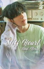 Stiff Heart || Yugyeom x Reader {Being Edited} by Food_Nerdz