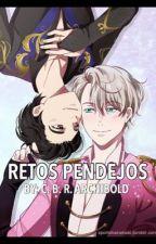Retos pendejos by CBRArchibold