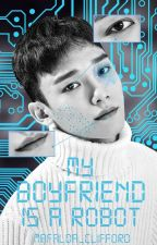My Boyfriend Is a Robot ➸ Chen by Mafalda_Clifford