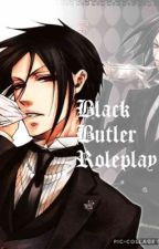 Black Butler Roleplay {CLOSED} by _xXLeviAckermanXx_