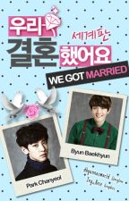 We Got Married [ChanBaek] by selutwins