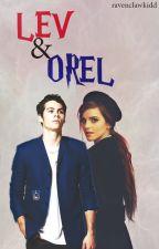 LEV & OREL by ravenclawkidd