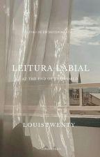 Leitura Labial' ↺ by louistwenty