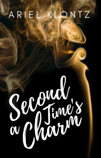 Second Time's a Charm (a One Little Spell Story)