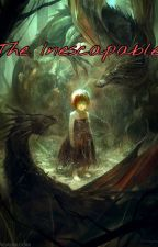 The Inescapable by Eudoxia_Falavore