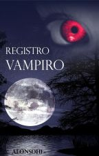 Registro Vampiro by alonsoh1