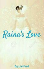Raina's Love  by LianFand