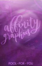 Affinity Graphics ↣ OPEN by fool-for-you