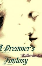A Dreamer's Fantasy by Katherin3Coitier