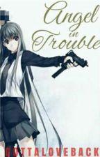Angel In Trouble by GottaLoveBlack