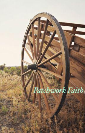 Patchwork Faith by ChelseaLuvsUnicorns