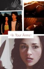 In Your Arms by Rosalie_Red_Hood
