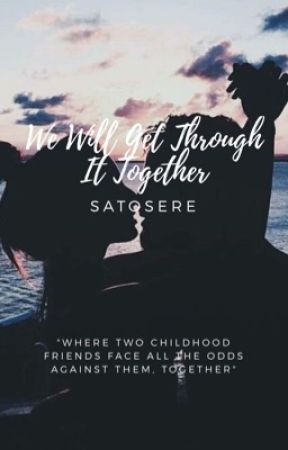 We Will Get Through It Together by IX_amour_XI